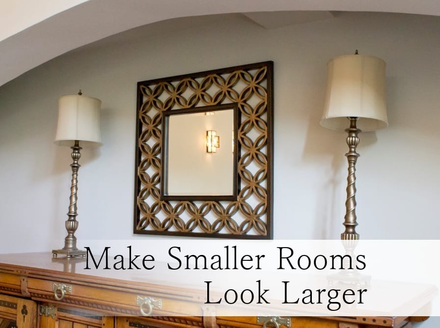 Make Smaller Rooms Look Larger