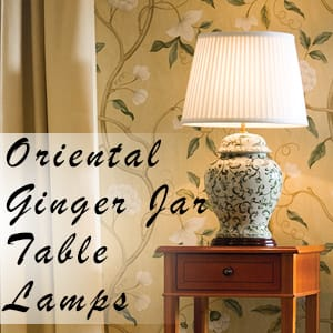 Oriental Ginger Jar and Temple Jar Table Lamps