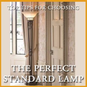 Choosing the Perfect Standard Lamps